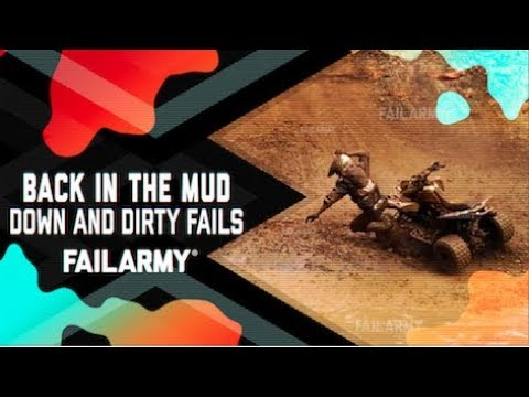 Back in the Mud: Down and Dirty Fails (October 2018) | FailArmy