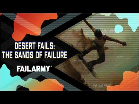 Desert Fails: The Sands of Failure (November 2018) | FailArmy