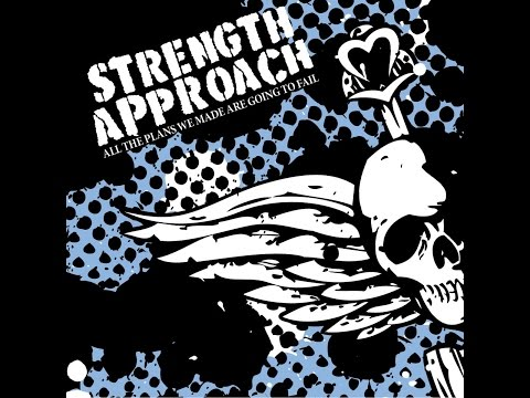 Strength Approach - all the plans we made are going to fail (GSR) [Full Album]