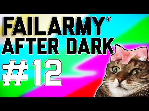 Get Out Of The Way!!: FailArmy After Dark (Ep. 12)